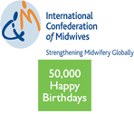 50,000 HAPPY BIRTHDAYS: HELPING MOTHERS SURVIVE PARTNERSHIP WITH THE INTERNATIONAL CONFEDERATION OF MIDWIVES